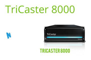 NewTek TriCaster 8000 broadcast equipment